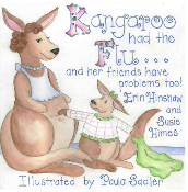 Kangaroo Had the Flu...and her friends have problems too!