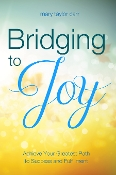 Bridging to Joy