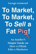 To Market, To Market, To Sell a Fat Pig!