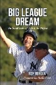 Big League Dream: Hardcover Edition