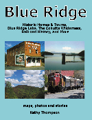 Blue Ridge: Historic Homes & Towns, Blue Ridge Lake, and More