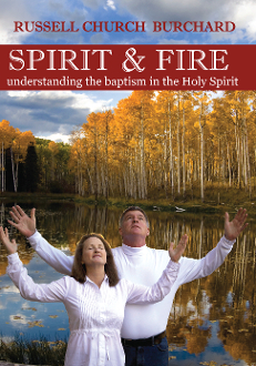Spirit & Fire: Understanding the Baptism in the Holy Spirit