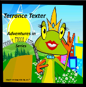 Terrance Texter: Adventures in Mobile Phone Land Series