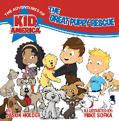 The Great Puppy Rescue (The Adventures of Kid America)