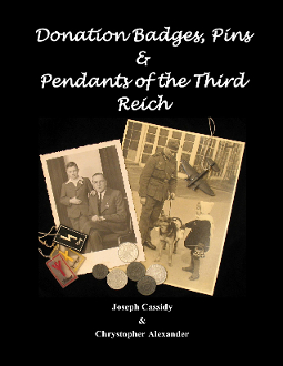 Donation Badges, Pins and Pendants of the Third Reich -Hardcover
