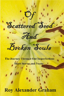 Of Scattered Seed and Broken Souls