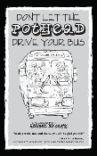 Don't Let the Pothead Drive Your Bus - eBook for iPad, Nook, etc