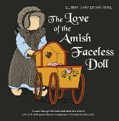 The Love of the Amish Faceless Doll
