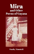 Mira and Other Poems of Guyana