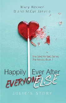 Happily Ever After Everyone Else: Julie's Story