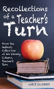 Recollections of a Teacher's Turn