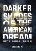 Darker Shades of the American Dream