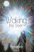 Waking the Seer