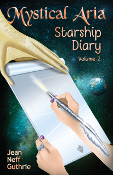 Mystical Aria Starship Diary Vol. 2