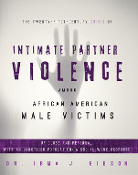 The Twenty-First-Century Crisis of Intimate Partner Violence