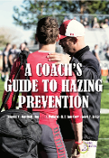 A Coach's Guide to Hazing Prevention
