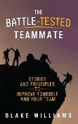 The Battle-Tested Teammate