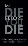 To: Die Before You Die